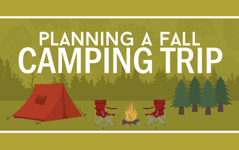 How to Plan for a Fall Camping Trip (Infographic)